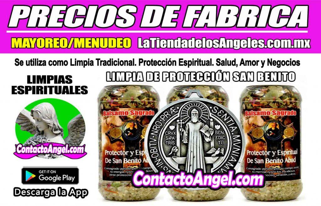 LIMPIA DE PROTECCIÓN BALSAMO SAGRADO SAN BENITO- PRECIOS DE FÁBRICA 1F- La Tienda de los Ángeles - Mayoreo y Menudeo CDMX copy