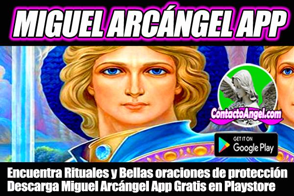 Miguel Arcángel App. Encuentra Rituales para el Dinero, Amor y Salud. Incluye bellas oraciones de protección en Audio para ti y tu familia.