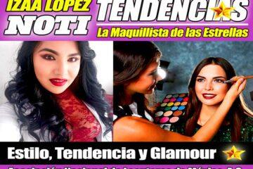 IZAA LOPEZ -NOTITENDENCIAS- LA MAQUILLISTA DE LAS ESTRELLAS