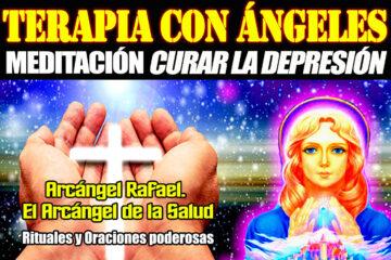 Terapia con Ángeles - Meditación Curar la Depresión - Oración Poderosa Rafael Arcángel - Fábrica de Veladoras Esotéricas CDMX
